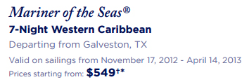 Cruise Deal - Mariner of the Seas® 7-Night Western Caribbean Departing from Galveston, TX from $549