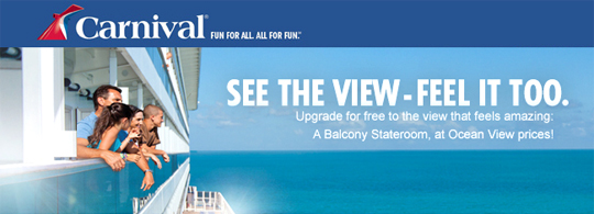 Receive a Balcony Stateroom for an Oceanview price on Carnival Cruise Line