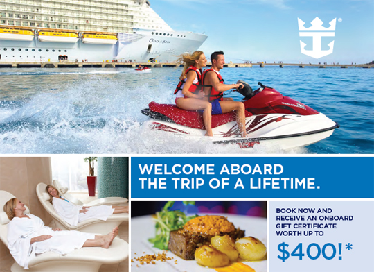 Receive up to $400 gift certificate from CruiseMagic to spend onboard Royal Caribbean Cruise Line